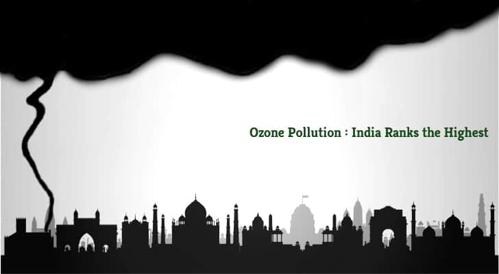Ozone Pollution | Greensutra | India